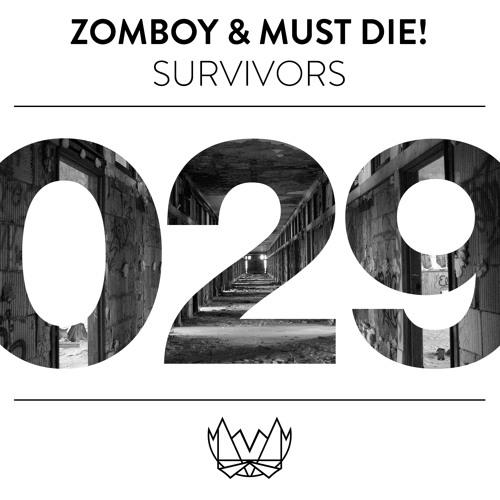 Zomboy & MUST DIE! - Survivors (Original Mix) [NEST029]