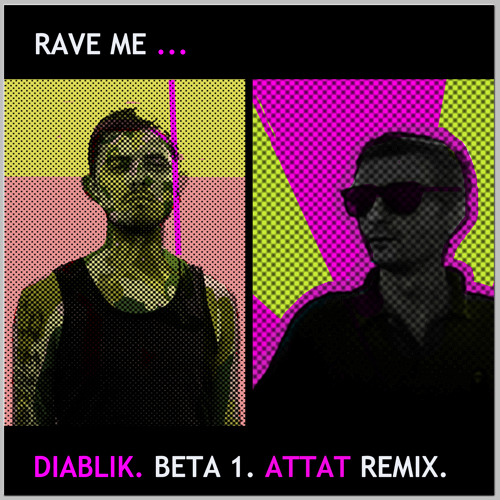 Diablik - Beta 1 (Attat Remix)