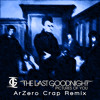 Pictures Of You - The Last Goodnight (ArZero Crap Remix)