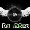 Muskurane Ki Waja Tum Ho Remix  ( Deejay Asad)