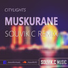 Muskurane o.s.t Citylights (Souvik.C Remix) ** CLICK BUY TO DOWNLOAD FULL REMIX FOR FREE**