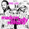 Madcon feat. Kelly Rowland - One Life (Mitchell Niemeyer Remix)