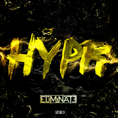 Eliminate - HYPR (Original Mix) [Play Me Free]