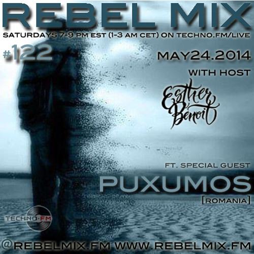 Rebel Mix #122 ft Puxumos (Romania) & host Esther Benoit - May24.2014