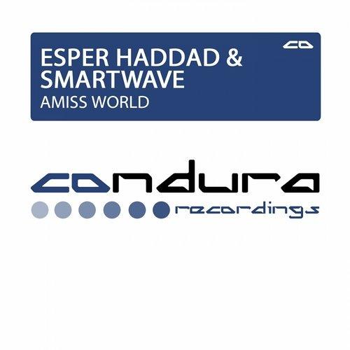 Esper Haddad & Smart Wave - Amiss World (Eddie Lung & DJ T.H. Instantly Remix)