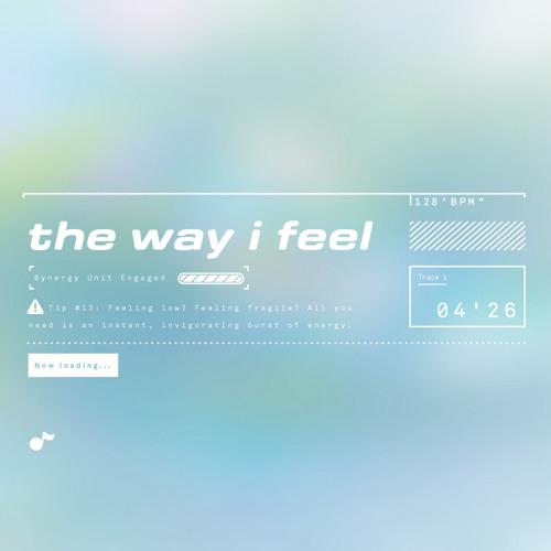 The Way I Feel (Ana Caprix Remix)