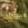 NEPTUUN | Intense & Emotional | Basstrap Mix #15