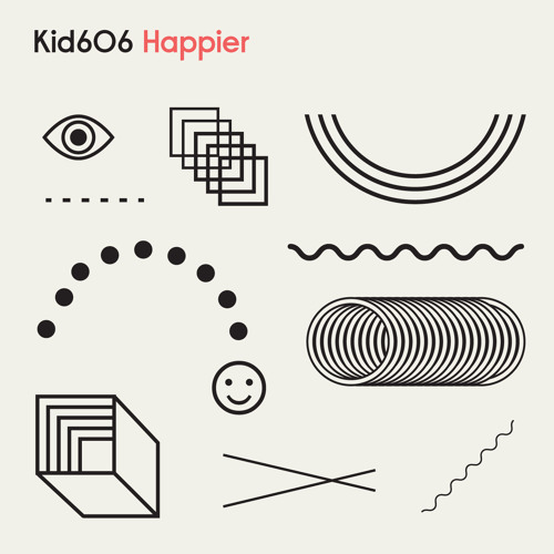 meow204 Kid606 - Happier EP