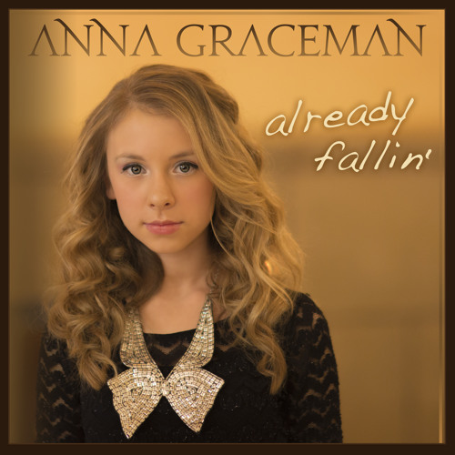 Already Fallin' by Anna Graceman