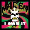 Nacey - I Own It ft. Angel Haze mp3