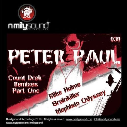 Peter Paul -  Count Drak (Mephisto Odyssey Remix)