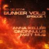 Art Style: Techno | Bunker Vol.3 | Episode 1 [Part 1] : Anna Keller