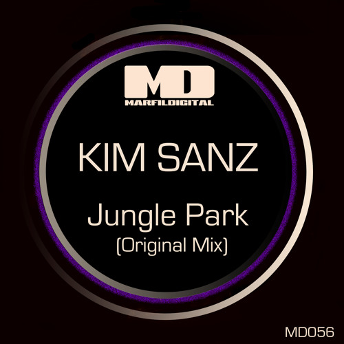 Kim Sanz - Jungle Park (Original Mix) // Marfil Digital Records