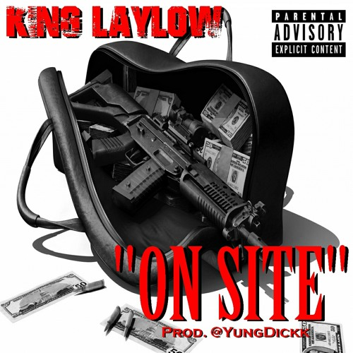 King Laylow - On Site (Prod. @YungDickk)