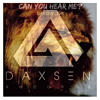 Can You Hear Me (Feel The Bass) - Daxsen&Svk [DONT LOOK PRODUCTIONS/DAXSEN RECORDS]