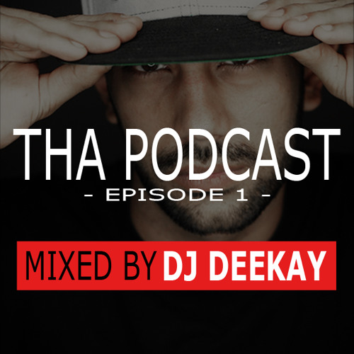 Tha Podcast - Episode 1