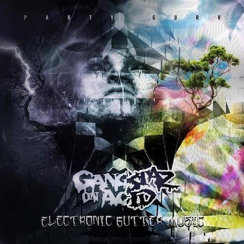 Treyy G & Gangstaz On Acid - Classy As Fuck (Dub Mix)