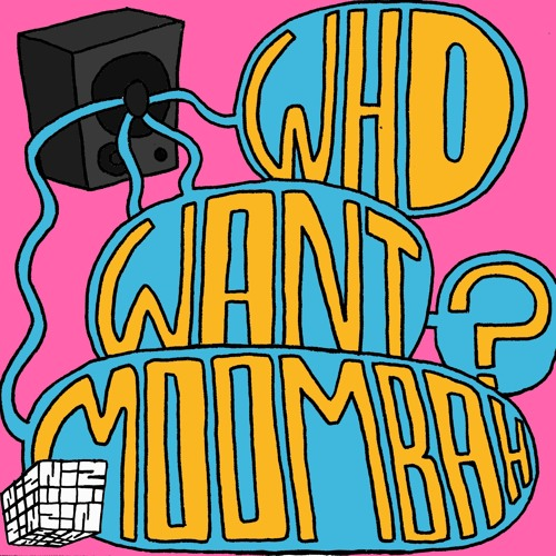 WHO WANT MOOMBAHTON ? MIXTAPE #2 by NIZ