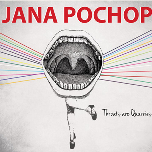 Throats Are Quarries EP - Jana Pochop