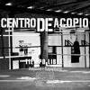 7. Centro De Acopio - Anyone/Cualkiera + Rapiphero. Tiempo Libre EP
