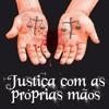 Justiceiros do Brasil - Ep. 1