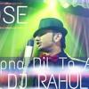 XPOSE HAI APNA DIL TO AAWARA DJ RAHUL DANCE MIX