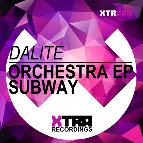 Dalite - Subway (Original mix) Preview! * XTRA Recordings *