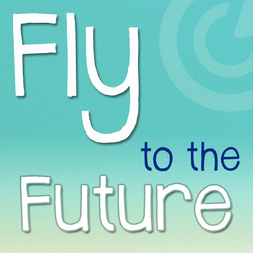 S FTF Tr01 Fly to the Future