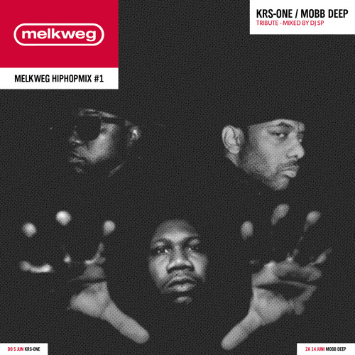 Melkweg Hiphopmix #1 - Mobb Deep X KRS-One - Tribute by DJ SP