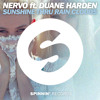 NERVO ft Duane Harden - Sunshine Thru Rain Clouds (Available June 6)