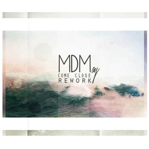 Premiere: MDMay - Come Close (Rework)