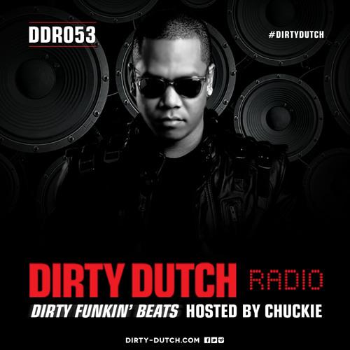 DDR053 -  Dirty Dutch Radio by Chuckie