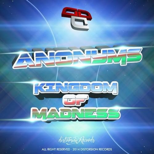 OUT NOW!!!     [DSTR093]Anonyms - Kingdom Of Madness