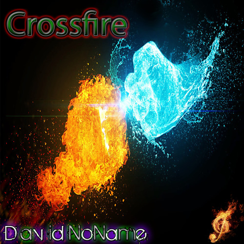 Crossfire *Thanks for 2k views!*