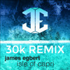James Egbert - Isle Of Capri (30k Remix)