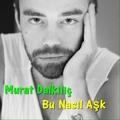 Murat Dalkılıç – Bu Nasıl Aşk (2014)
