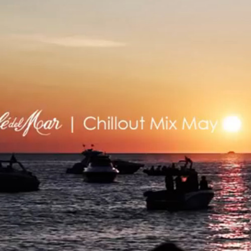 Cafe del Mar Chillout Mix May 2014