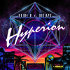 Flinch & Infuze - Hyperion