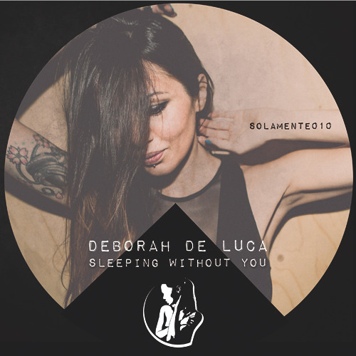 sleeping without you - Deborah De Luca
