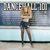 "Dancehall 101 Vol. 1 Mix by: Adonai - ""The Sound Of The Future"