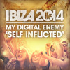 My Digital Enemy - 'Self Inflicted'