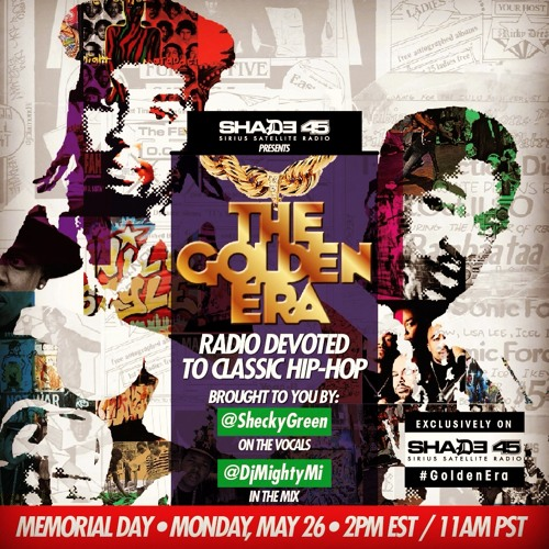 Goden Era Memorial Day Mix For Shade45 (((Broadcasted May 26, 2014)))