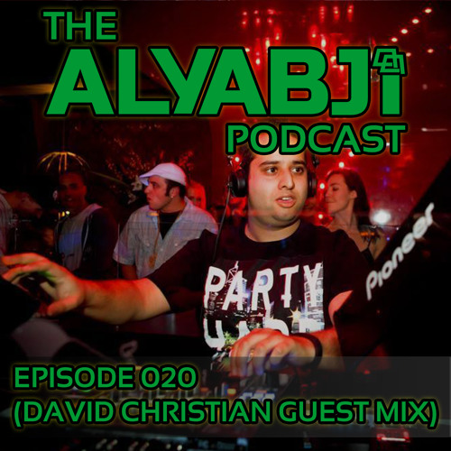 The Aly Abji Podcast - Episode 020 (David Christian Guest Mix)