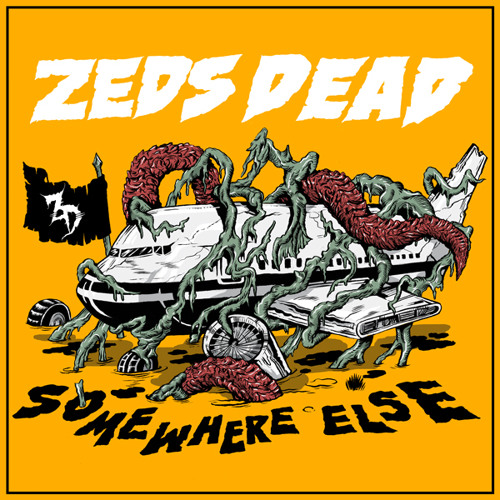 Zeds Dead - Somewhere Else EP Minimix
