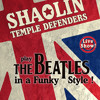 Shaolin Temple Defenders- Come Together