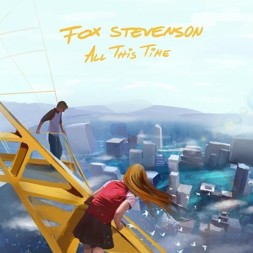 Fox Stevenson - All This Time