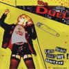 The Duel - Let's Finish What We Started
