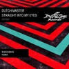 Dutch Master - Straight Into My Eyes (Shockwave Remix) (Diffuzion Records 020)