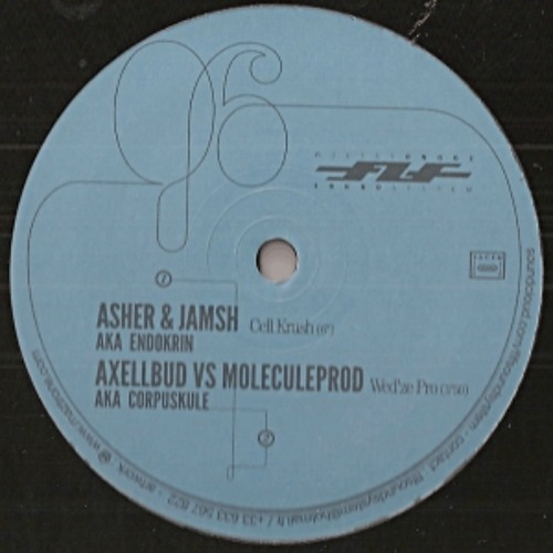 B1 ASHER & JAMSH / Cell krush   B2 AXELLBUD & MOLECULE / Wed'ze pro
