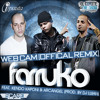 Farruko Ft Kendo Kaponi  Arcangel    Web Cam (Official Remix) + LETRAS LYRICS